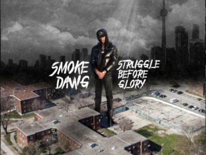 "Smoke Dawg's Legacy Lives on Through ""Struggle Before Glory"" LP"